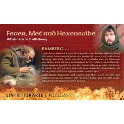 Feuer Met und Hexensalbe...